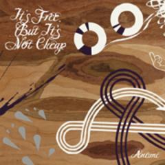 Antimc - It's Free, But It's Not Cheap Album Cover
