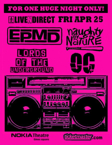EPMD, Naughty by Nature, Lords of the Underground & OC Live [updated flyer]