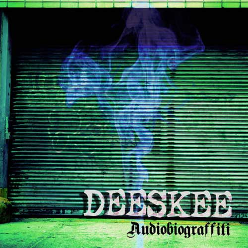 Deeskee - Audiobiograffitti